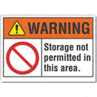 Warning: Storage Not Permitted In This Area. Signs