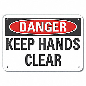 "Keep Hands Clear, Danger, Recycled Aluminum, 7"" x 10"", With Mounting Holes, Not Retroreflective"