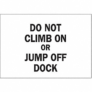 Sign,10x14,Do Not Climb On Or Jump Off