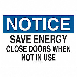 "Door Instruction, Notice, Plastic, 10"" x 14"", With Mounting Holes, Not Retroreflective"