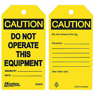 "Polypropylene, Do Not Operate This Equipment Caution Tag, 5-3/4"" Height, 3"" Width"