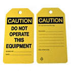 Caution/Caution / Caution/Do Not Operate This Equipment, Signed By, Date Tags