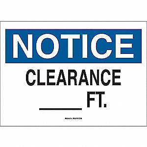 "Overhead Clearance, Notice, Polyester, 7"" x 10"", Adhesive Surface, Not Retroreflective"