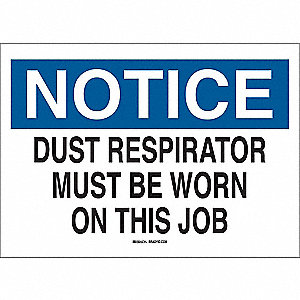 "Notice, Polyester, 7"" x 10"", Adhesive Surface, Not Retroreflective"