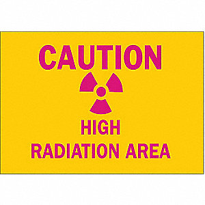 "Radiation and X-Ray, Caution, Plastic, 7"" x 10"", With Mounting Holes, Not Retroreflective"
