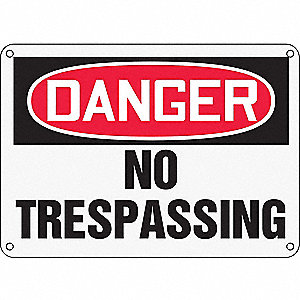"Trespassing and Property, Danger, Plastic, 10"" x 14"", With Mounting Holes, Not Retroreflective"