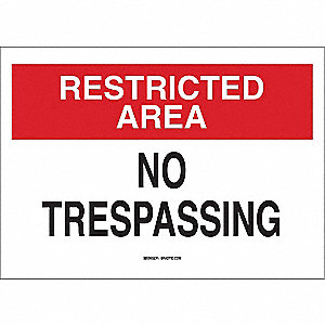 "Trespassing and Property, Restricted Area, Plastic, 10"" x 14"", With Mounting Holes"