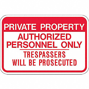 "Authorized Personnel and Restricted Access, Aluminum, 12"" x 18"""