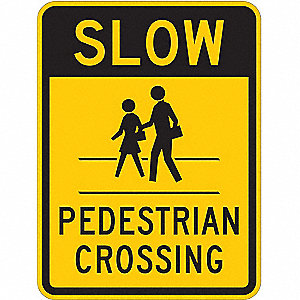 Text and Symbol Slow Pedestrian Crossing, High Intensity Prismatic Aluminum Traffic Sign, Height 24""