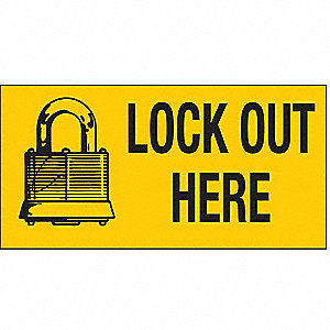 Lockout Sign,2-1/4 x 4-1/2In,BK/YEL,ENG