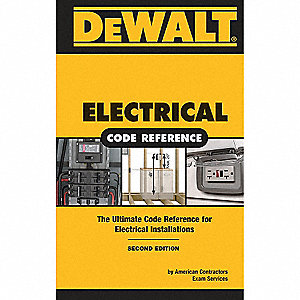 DEWALT Electrical Code Reference 2008