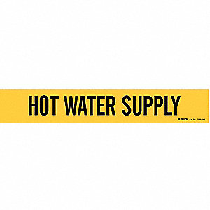 Pipe Marker,Hot Water Suppl8 In or Grtr