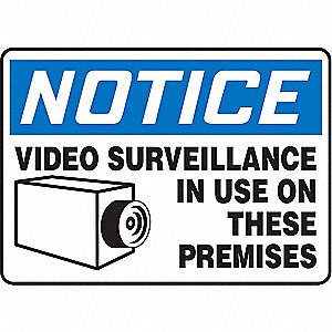 "Security and Surveillance, Notice, Vinyl, 7"" x 10"", Adhesive Surface, Not Retroreflective"