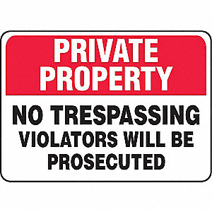 "Trespassing and Property, No Header, Aluminum, 7"" x 10"", With Mounting Holes, Not Retroreflective"