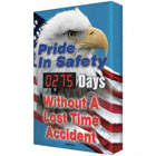 Pride In Safety ___ Days Without a Lost-Time Accident Safety Scoreboards