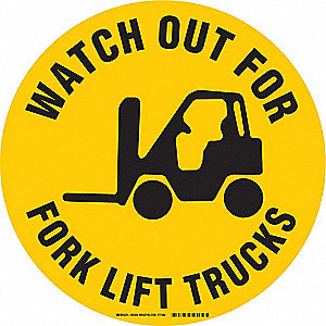 "Text and Symbol Watch Out For Fork Lift Trucks, Vinyl Traffic Sign, Height 17"", Width 17"""