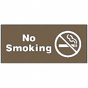 No Smoking Sign,4 x 9In,WHT/BR,ACRYL,ENG