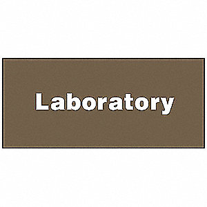 Facility Sign,4 x 9In,WHT/BR,PLSTC,LAB