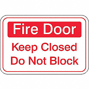 Fire Door Sign,6 x 9In,R/WHT,ACRYL,ENG