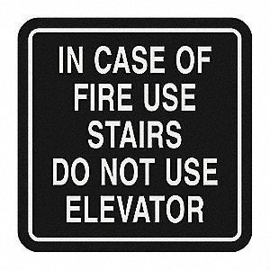 In Case Of Fire Use Stairways Do Not Use Elevators Sign