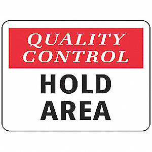 Quality Control Sign,10 x 14In,PLSTC,ENG