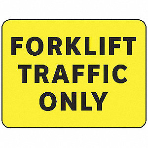 Forklift Traffic Sign,10 x 14In,BK/YEL