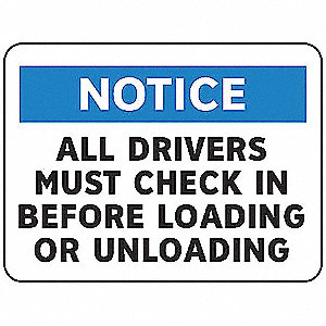 Text All Drivers Must Check In Before Loading or Unloading, Plastic Notice Security Sign, Height 10""