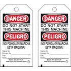 Danger/Peligro/Do Not Start This Machine Ino Ponga En Marcha Esta Maquina! Signed By Firmado Por: Date Fecha: Tags