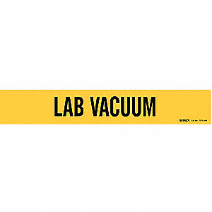 Pipe Marker,Lab Vacuum,Y,8 In or Greater