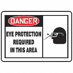 "Personal Protection, Danger, Vinyl, 10"" x 14"", Adhesive Surface, Not Retroreflective"