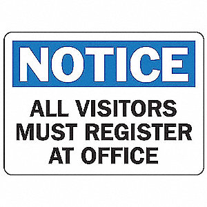"Employees and Visitors, Notice, Vinyl, 7"" x 10"", Adhesive Surface, Not Retroreflective"