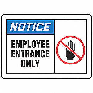 "Notice Sign, Employee Only, 10""x14"""