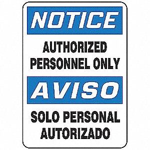 "Authorized Personnel and Restricted Access, Notice/Aviso, Fiberglass, 20"" x 14"", With Mounting Holes"