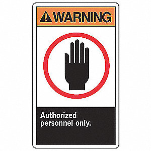 "Warning, Vinyl, 10"" x 7"", Adhesive Surface, Not Retroreflective"