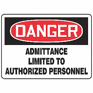 "Authorized Personnel and Restricted Access, Danger, Vinyl, 7"" x 10"", Adhesive Surface"