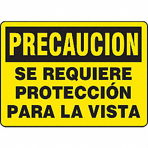 "Personal Protection, Precaucion, Plastic, 7"" x 10"", Not Retroreflective"
