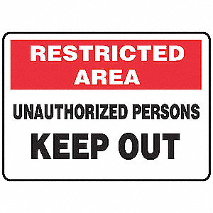 "Authorized Personnel and Restricted Access, No Header, Vinyl, 10"" x 14"", Adhesive Surface"