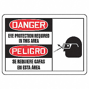 "Personal Protection, Danger/Peligro, Vinyl, 7"" x 10"", Adhesive Surface, Not Retroreflective"