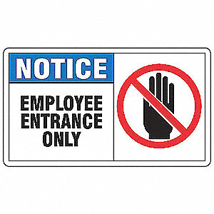 "Notice Sign,7"" x 10"",Plastic"