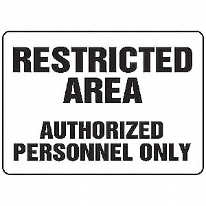 "Authorized Personnel and Restricted Access, No Header, Vinyl, 7"" x 10"", Adhesive Surface"