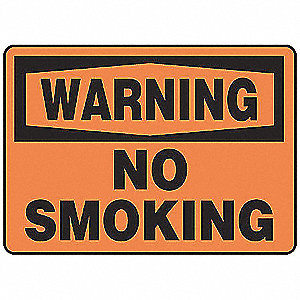 "No Smoking, Warning, Vinyl, 7"" x 10"", Adhesive Surface, Not Retroreflective"
