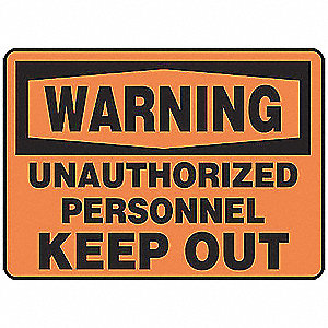 "Authorized Personnel and Restricted Access, Warning, Vinyl, 10"" x 14"", Adhesive Surface"
