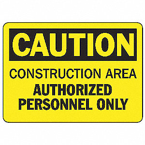 "Construction, Caution, Vinyl, 7"" x 10"", Not Retroreflective"