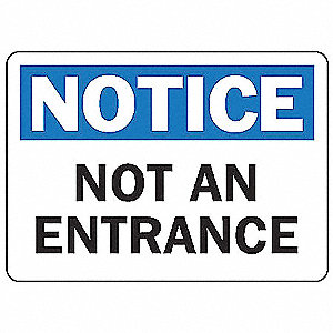 "Notice Sign, Not An Entrance, 7""x10"""