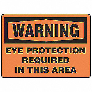 "Personal Protection, Warning, Vinyl, 10"" x 14"", Adhesive Surface, Not Retroreflective"