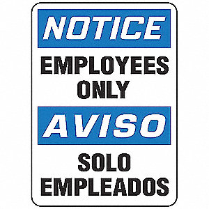"Employees and Visitors, Notice/Aviso, Aluminum, 14"" x 10"", With Mounting Holes, Not Retroreflective"