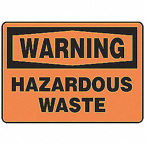 Warning Sign,10 x 14In,BK/ORN,HAZ W,ENG