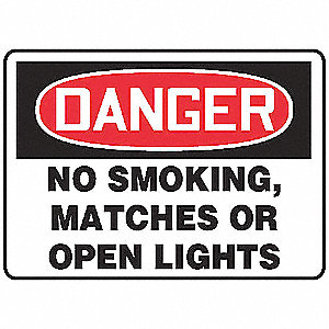 "No Smoking, Danger, Vinyl, 10"" x 14"", Adhesive Surface, Not Retroreflective"