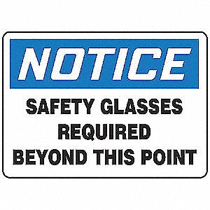 "Personal Protection, Notice, Plastic, 7"" x 10"", With Mounting Holes, Not Retroreflective"