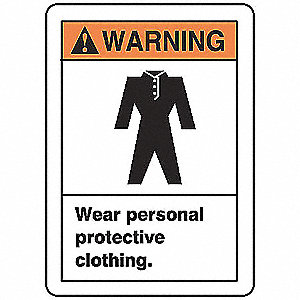 "Personal Protection, Warning, Vinyl, 14"" x 10"", Adhesive Surface, Not Retroreflective"